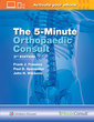 Couverture de l'ouvrage The 5 Minute Orthopaedic Consult