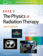 Couverture de l'ouvrage Khan's The Physics of Radiation Therapy