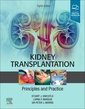 Couverture de l'ouvrage Kidney Transplantation - Principles and Practice