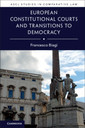 Couverture de l'ouvrage European Constitutional Courts and Transitions to Democracy