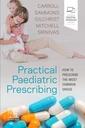 Couverture de l'ouvrage Practical Paediatric Prescribing
