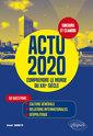 Couverture de l'ouvrage Actu 2020 - comprendre le monde du xxie siecle - 50 questions : culture generale, relations internat