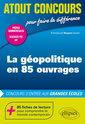 Couverture de l'ouvrage La geopolitique en 85 ouvrages