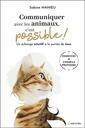 Couverture de l'ouvrage Communiquer avec les animaux, c'est possible ! un echange intuitif a la portee de tous