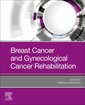 Couverture de l'ouvrage Breast Cancer and Gynecological Cancer Rehabilitation