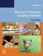 Couverture de l'ouvrage Elsevier's Veterinary Assisting Textbook