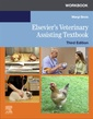Couverture de l'ouvrage Workbook for Elsevier's Veterinary Assisting Textbook
