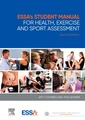 Couverture de l'ouvrage ESSA's Student Manual for Health, Exercise and Sport Assessment
