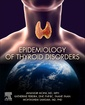 Couverture de l'ouvrage Epidemiology of Thyroid Disorders