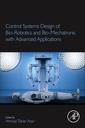 Couverture de l'ouvrage Control Systems Design of Bio-Robotics and Bio-mechatronics with Advanced Applications