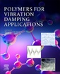 Couverture de l'ouvrage Polymers for Vibration Damping Applications