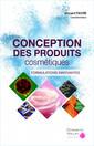 Couverture de l'ouvrage Conception des produits cosmétiques