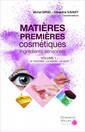 Couverture de l'ouvrage Matières premières cosmétiques. Ingrédients sensoriels