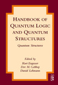 Couverture de l'ouvrage Handbook of Quantum Logic and Quantum Structures