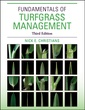 Couverture de l'ouvrage Fundamentals of turfgrass management, (3rd ed )