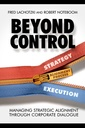 Couverture de l'ouvrage Beyond Control: Managing Strategic Alignment Through Corporate Dialogue