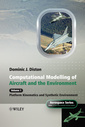 Couverture de l'ouvrage Computational modelling of aircraft and the environment:volume 1 platform kinematics and synthetic environment