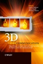 Couverture de l'ouvrage 3D Videocommunication. Algorithms, concepts and real-time systems in human centred communication