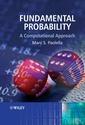 Couverture de l'ouvrage Fundamental probability : A computational approach