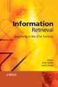 Couverture de l'ouvrage Information Retrieval: Searching in the 21st Century