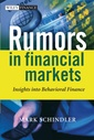 Couverture de l'ouvrage Rumors in financial markets : Insights into behavioral finance