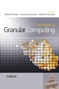 Couverture de l'ouvrage Handbook of granular computing