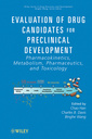 Couverture de l'ouvrage Evaluation of drug candidates for preclinical development: pharmacokinetics, metabolism, pharmaceutics, and toxicology