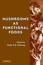 Couverture de l'ouvrage Mushrooms as functional foods