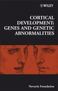 Couverture de l'ouvrage Cortical development: genes & genetic abnormalities (Novartis Foundation symposium, N° 288)