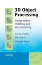 Couverture de l'ouvrage 3D Object processing - compression, indexing and watermarking