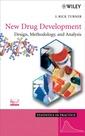 Couverture de l'ouvrage New drug development: Design, methodology & analysis (Statistics in practice)