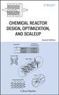 Couverture de l'ouvrage Chemical Reactor Design, Optimization & Scaleup