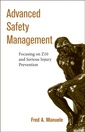 Couverture de l'ouvrage Advanced safety management :focusing on Z10 & serious injury prevention