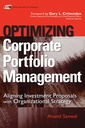 Couverture de l'ouvrage Optimizing corporate portfolio management : aligning investment proposals with organizational strategy