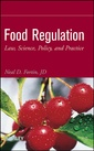 Couverture de l'ouvrage Food regulation: law, science, policy, and practice