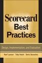 Couverture de l'ouvrage Scorecard best practices : design, implementation, and evaluation