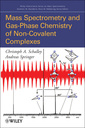 Couverture de l'ouvrage Mass spectrometry of non covalent complexes: supramolecular chemistry in the gas phase