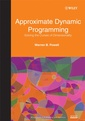 Couverture de l'ouvrage Approximate dynamic programming : solving the curses of dimensionality