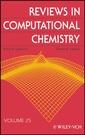 Couverture de l'ouvrage Reviews in computational chemistry. Volume 25