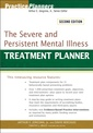 Couverture de l'ouvrage The severe and persistent mental illness treatment planner, 2nd edition