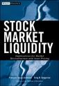 Couverture de l'ouvrage Stock market liquidity: Implications for market microstructure & asset pricing