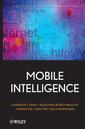 Couverture de l'ouvrage Mobile intelligence: mobile computing and computational intelligence