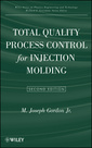 Couverture de l'ouvrage Total quality process control for injection molding (hardback)