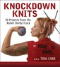 Couverture de l'ouvrage Knockdown knits: 30 projects from the roller derby track
