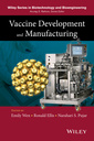 Couverture de l'ouvrage Vaccine development and manufacturing