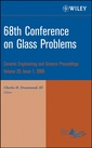 Couverture de l'ouvrage 68th Conference on glass problems: ceramic engineering & science proceedings, Volume 29, issue 1