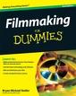 Couverture de l'ouvrage Filmmaking for dummies, 2nd edition