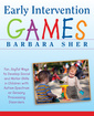 Couverture de l'ouvrage Early intervention play : 101 ways to develop social and motor skills in children with autism spectrum or sensory processing disorders