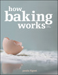 Couverture de l'ouvrage How baking works: Exploring the fundamentals of baking science