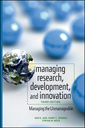 Couverture de l'ouvrage Managing research, development, and innovation: managing the unmanageable